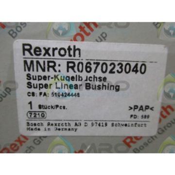 REXROTH R067023040 SUPER LINEAR BUSHING Origin IN BOX