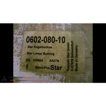 REXROTH STAR 0602-080-10 STAR LINEAR BEARING OUTSIDE DIAMETER 4 11/16, N #163859